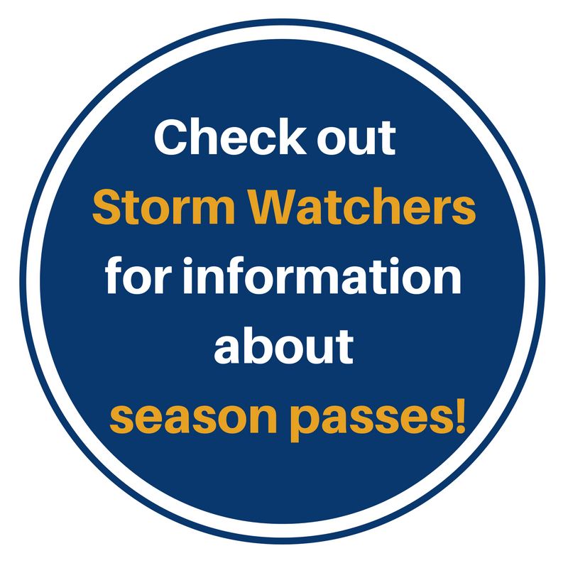 Visit Storm Watchers page for Season Passes
