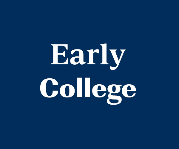 "Text Reads: ""Early College"""